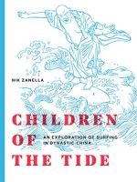 Children of the Tide An Exploration of Surfing in Dynastic China